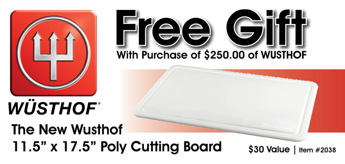Free Poly Cutting Board with Purchase of $250 of Wusthof